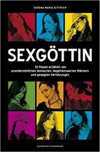 Sexgöttin: 33 Geschichten von unwiderstehlichen Frauen